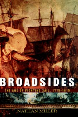 Image for Broadsides : The Age of Fighting Sail, 1775-1885
