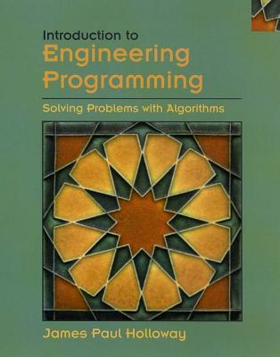 Image for Introduction to Engineering Programming: Solving Problems with Algorithms