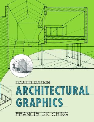 Image for ARCHITECTURAL GRAPHICS FOURTH EDITION