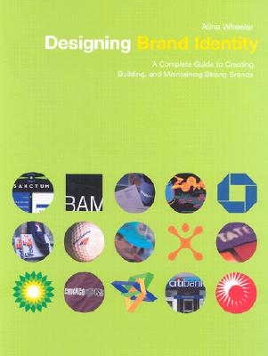Image for DESIGNING BRAND IDENTITY A COMPLETE GUIDE TO CREATING BUILDING & MAINTAINING STRONG BRANDS