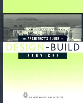 Image for The Architect's Guide to Design-Build Services