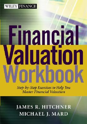 Image for Financial Valuation Workbook: Step by Step Exercises and Tests to Help You Master Financial Valuation