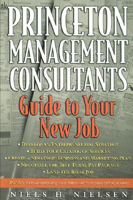 Image for PRINCETON MANAGEMENT CONSULTANTS GUIDE TO YOUR NEW JOB