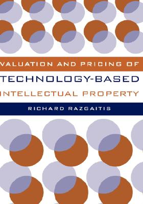 Image for Valuation and Pricing of Technology-Based Intellectual Property