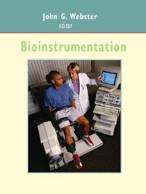 Bioinstrumentation, John G. Webster  (Editor)