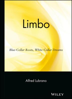 Image for Limbo: Blue-Collar Roots, White-Collar Dreams