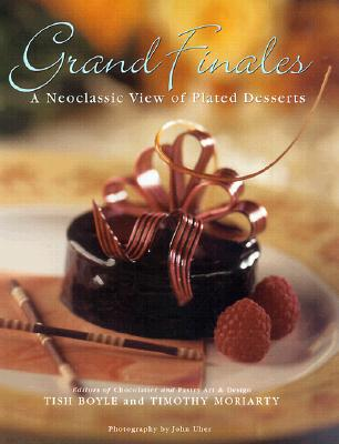 Image for Grand Finales: The Art of the Plated Dessert