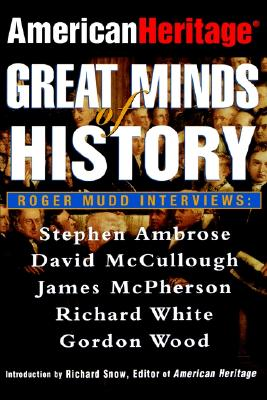 American Heritage : Great Minds of History, American Heritage