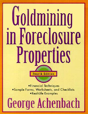 Image for Goldmining in Foreclosure Properties(4th Edition)