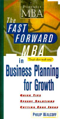 Image for The Fast Forward MBA in Business Planning for Growth (Fast Forward MBA Series)
