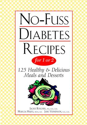 """No-Fuss Diabetes Recipes for 1 or 2, """"Stephenson, Jane, Hayes, Marci"""""""