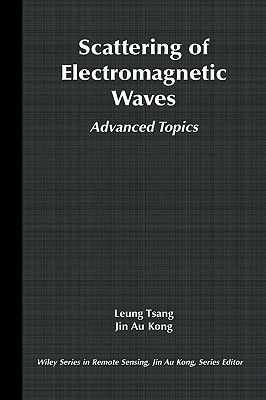 Image for Scattering of Electromagnetic Waves: Advanced Topics