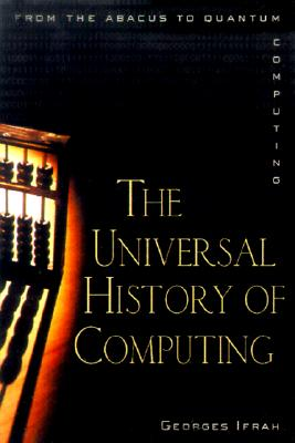 Image for Universal History of Numbers: From Prehistory to the Invention of the Computer
