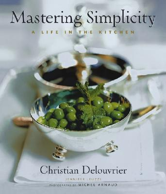 Image for Mastering Simplicity: A Life in the Kitchen