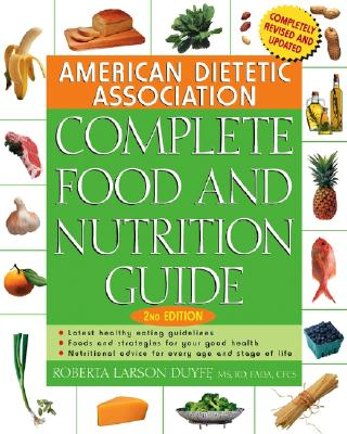 Image for American Dietetic Association Complete Food and Nutrition Guide