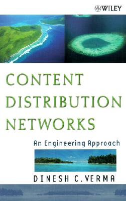 Image for Content Distribution Networks: An Engineering Approach