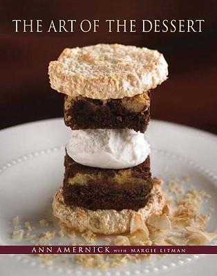 The Art of the Dessert, Amernick, Ann