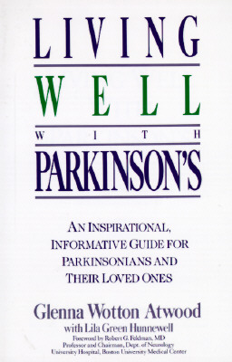 Image for Living Well with Parkinson's: An Inspirational, Informative Guide for Parkinsonians and Their Loved Ones