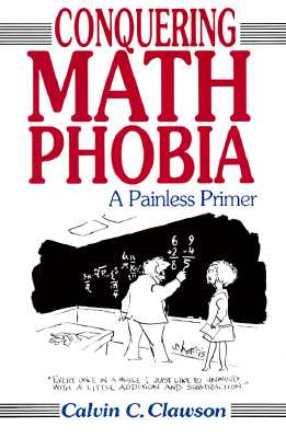 Image for Conquering Math Phobia: A Painless Primer