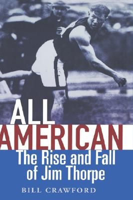 Image for All American: The Rise and Fall of Jim Thorpe
