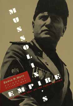 Image for Mussolini's Empire: The Rise and Fall of the Fascist Vision