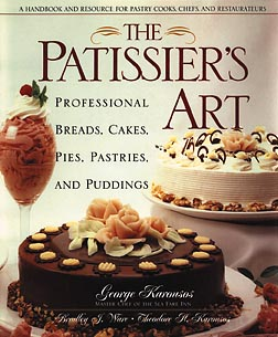 Image for The Patissier's Art: Professional Breads, Cakes, Pies, Pastries, and Puddings