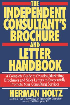 Image for The Independent Consultant's Brochure and Letter Handbook