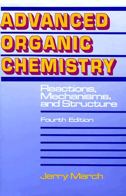 Image for Advanced Organic Chemistry: Reactions, Mechanisms, and Structure