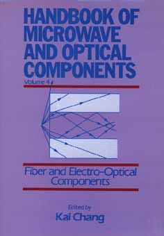 Image for Fiber and Electro-Optical Components, Volume 4, Handbook of Microwave and Optical Components