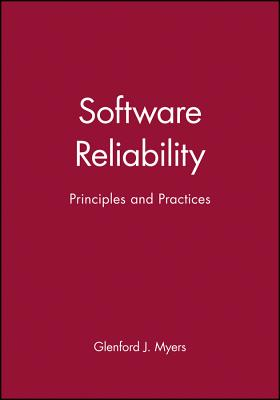 Image for Software Reliability: Principles and Practices