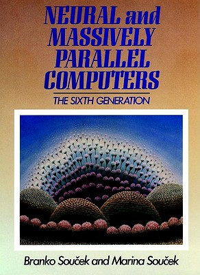Image for Neural and Massively-Parallel Computers
