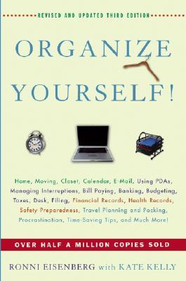 Organize Yourself!, Ronni Eisenberg; Kate Kelly
