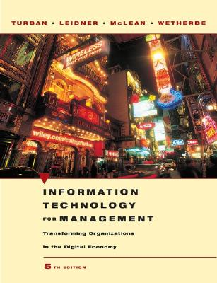Image for Information Technology for Management: Transforming Organizations in the Digital Economy