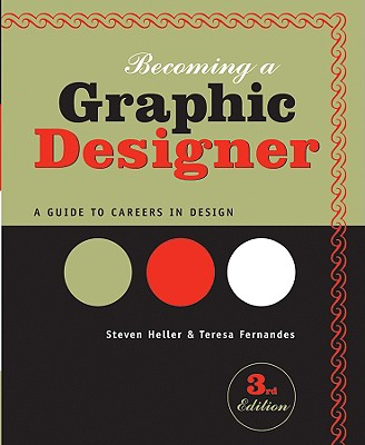 Image for Becoming a Graphic Designer: A Guide to Careers in Design