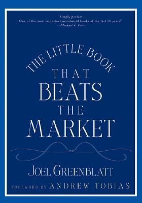 The Little Book That Beats the Market, Joel Greenblatt