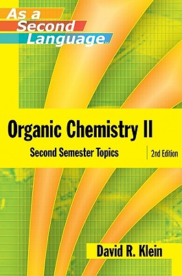 Image for Organic Chemistry II as a Second Language: Second Semester Topics