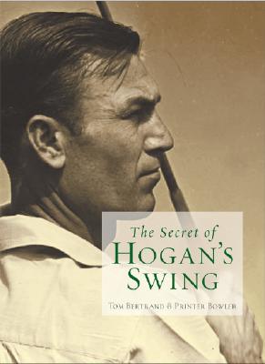 The Secret of Hogan's Swing, Bertrand, Tom