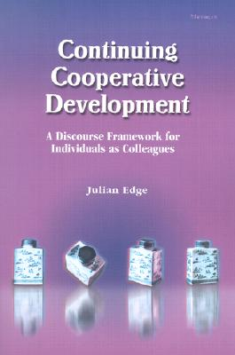 Image for Continuing Cooperative Development  A Discourse Framework for Individuals as Colleagues