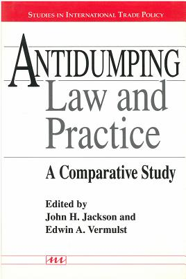 Image for Antidumping Law and Practice: A Comparative Study (Studies In International Economics)