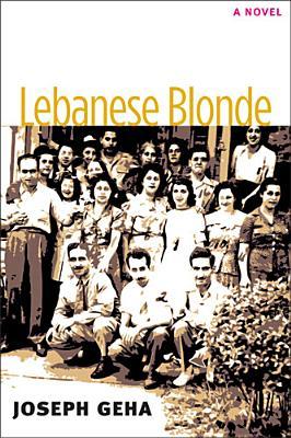 Lebanese Blonde (Sweetwater Fiction: Originals), Joseph Geha