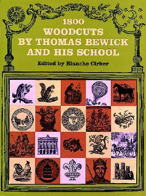 Image for 1800 Woodcuts by Thomas Bewick and His School (Dover Pictorial Archive)