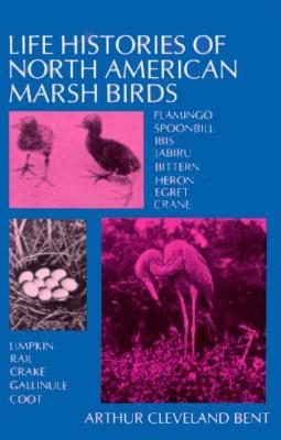 Image for Life Histories of North American Marsh Birds (Dover Birds)