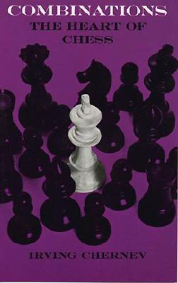 Image for Combinations: The Heart of Chess (Dover Chess)