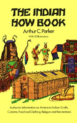 Image for The Indian How Book (Dover Children's Classics)