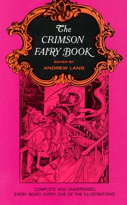 The Crimson Fairy Book, Andrew Lang