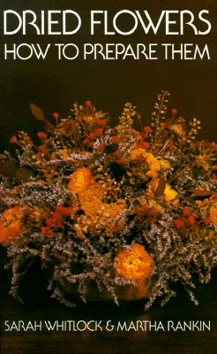 Image for Dried Flowers: How to Prepare Them