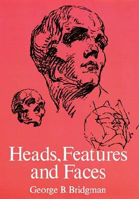 Image for Heads, Features and Faces (Dover Anatomy for Artists)
