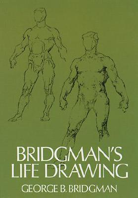 Image for Bridgman's Life Drawing (Dover Anatomy for Artists)