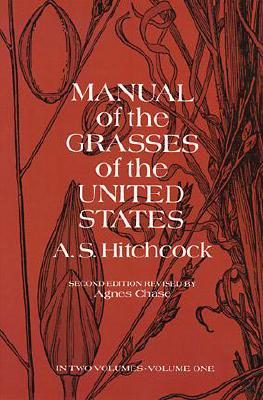 Image for Manual of the Grasses of the United States Volume 1