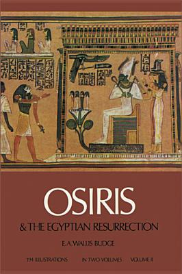Image for Osiris and the Egyptian Resurrection Volume 2